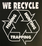WE RECYCLE DECAL - Southern Snares & Supply
