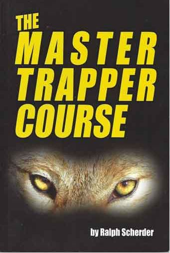"Ralph Scherder's ""The Master Trapper Course"" Book"