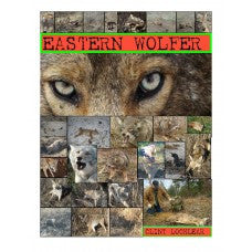 EASTERN WOLFER, coyote trapping book