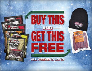 Black Friday and Cyber Monday Weekend Deal - Buy A Beef Jerky 6-Pack and Get A Free Bag of Deli-Style Beef Sticks and A Free Old Trapper Stocking Cap!