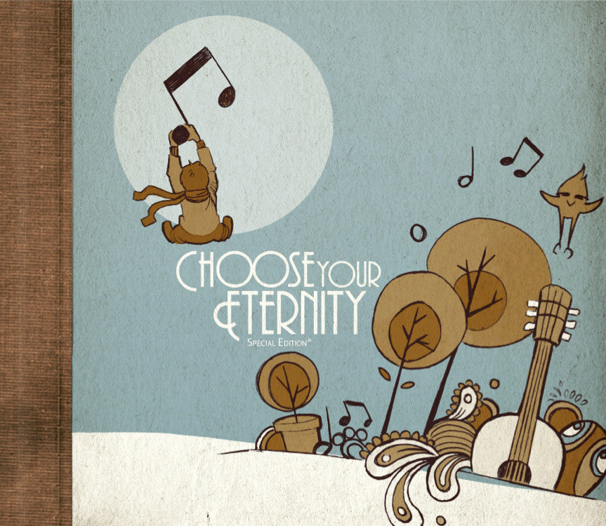 Choose Your Eternity (Digital Download)