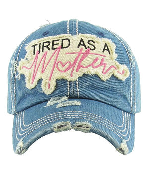 Tired As A Mother Vintage Hat