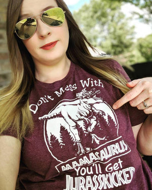 Don't Mess With Mamasaurus Graphic Tee