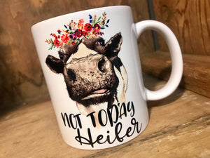 Mug - Not Today Heifer