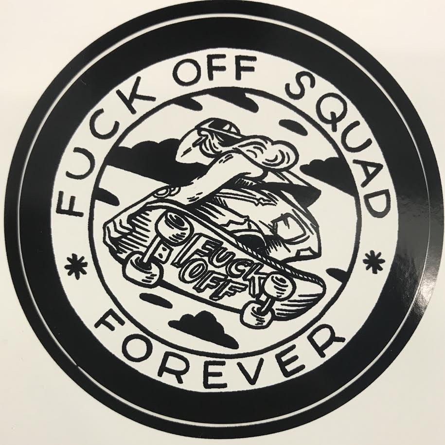 Sticker fuck off squad forever by nicole goux