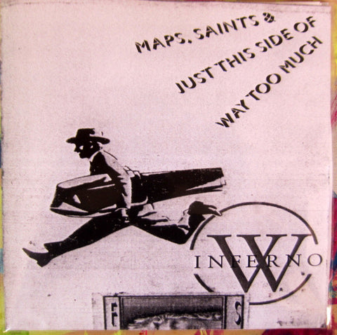 World/Inferno Friendship Society - Maps, Saints & Just This Side of Way Too Much: Euro Bootleg - EP