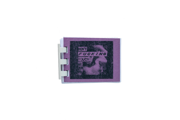 Don't Fucking Touch Me (GameBoy Zine Collection) by Carta Monir