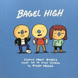Bagel High by Mikey Heller