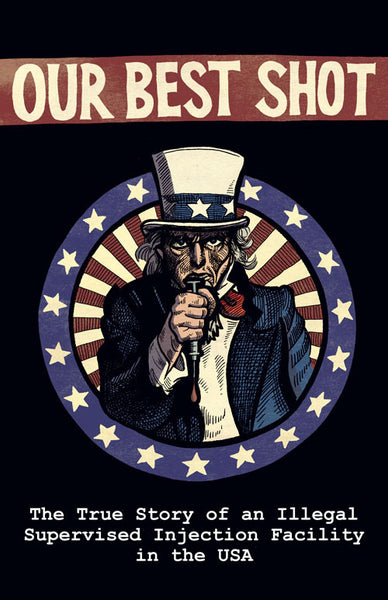 Our Best Shot: Disclosures of Unlawful Compassion in the United States - Comic Book