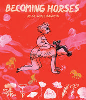 Becoming Horses by Disa Wallander