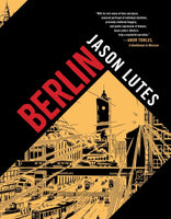 Berlin by Jason Lutes