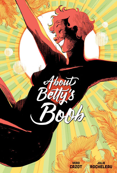 About Betty's Boob by Vero Cazot and Julie Rocheleau