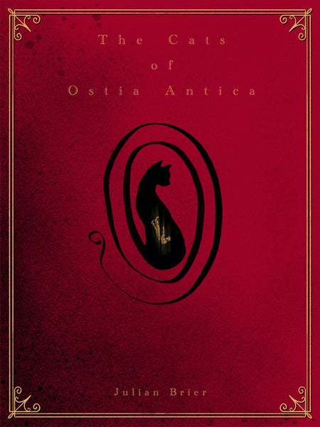 The Cats of Ostia Antica by Julian Brier