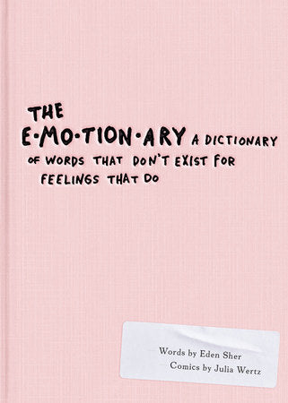 The Emotionary by Eden Sher & Juliz Wertz