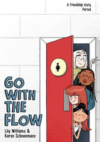 Go With The Flow by Lily Williams, Karen Schneemann and Lily Williams
