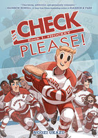 CHECK, PLEASE! BOOK 1: # HOCKEY by Ngozi Ukazu