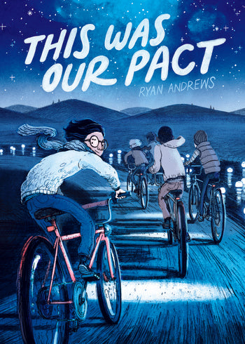 This Was Our Pact by Ryan Andrews