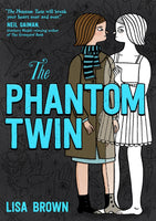 The Phantom Twin by Lisa Brown