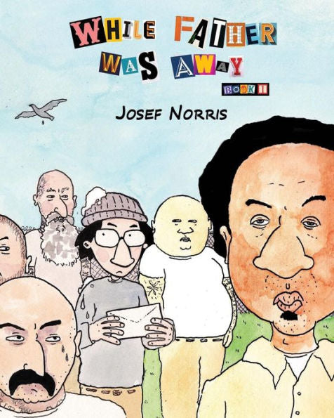 While Father Was Away Book 1 by Josef Norris