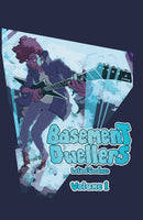 Basement Dwellers Volume 1 by Leland Goodman