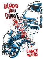 Blood and Drugs by Lance Ward