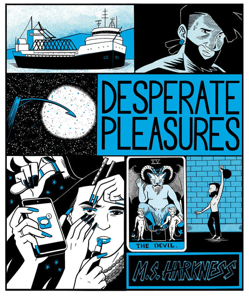 Desperate Pleasures by MS Harkness