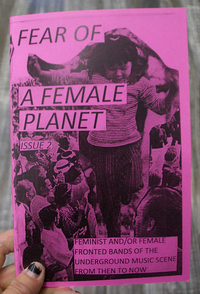 Fear of a Female Planet 2 by Gracie CT