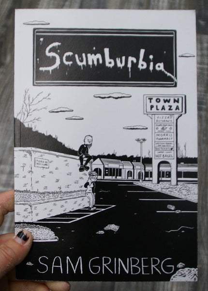 Scumburbia by Sam Grinberg