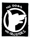 Patch: No Dogs No Crusters by Mitch Clem