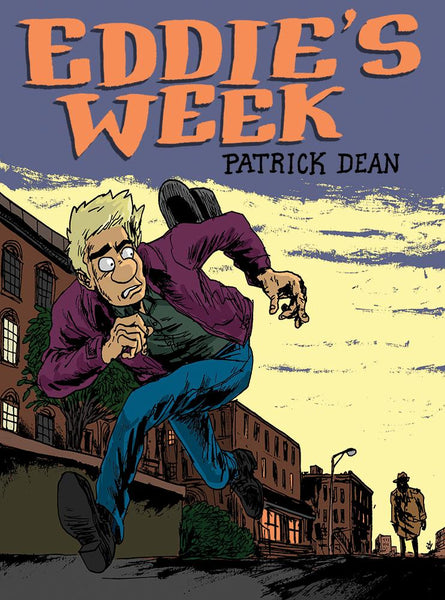 Eddie's Week by Patrick Dean