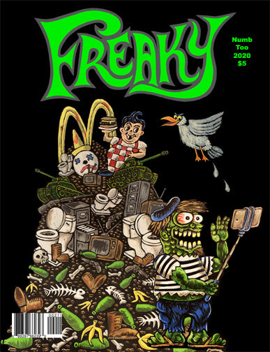 Freaky #2 (Anthology) Edited by Andrew Goldfarb