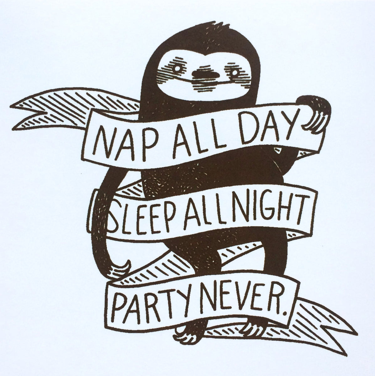 Sticker nap all day sleep all night party never sloth by nation of silver sprocket