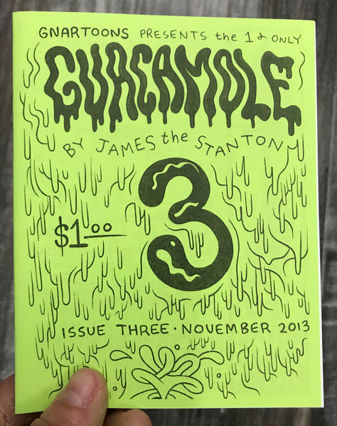 Gnartoons Presents the 1 and only Guacamole Issue 3 (Comics Zine)