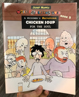 While Father Was Away Book 5: A Prisoner's Revolting Chicken Soup for the Soul by Josef Norris