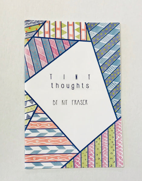 Tiny Thoughts by Kit Fraser