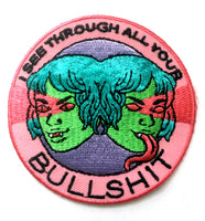 Embroidered Patch: I See Through Your Bullshit by Jenn Woodall