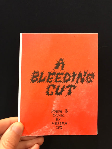 A Bleeding Cut by Helen Jo