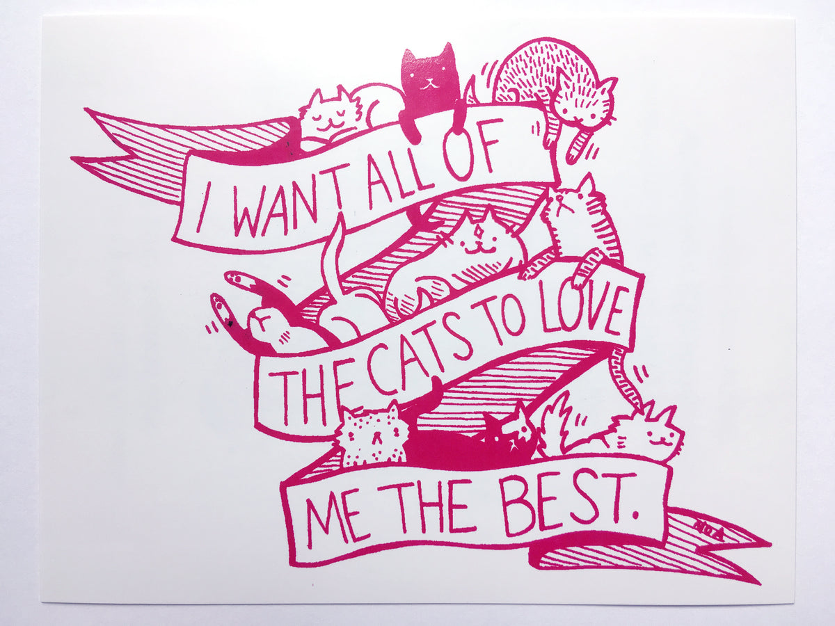 Sticker i want all of the cats to love me the best by nation of ama silver sprocket