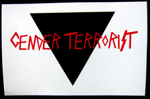 Sticker: Gender Terrorist - by Ion