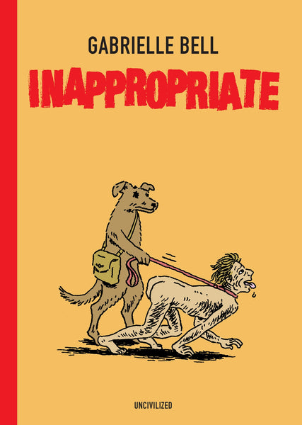 Inappropriate by Gabrielle Bell