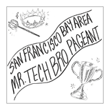 The Mr. Tech Bro Pageant by Katt Kelly