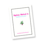 Spicy Metal 2 by Tara Booth & Neon Saltwater