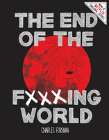 The End of the Fuckinging World by Charles Forsman
