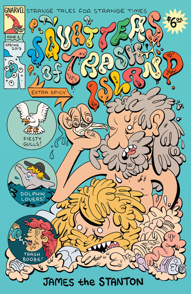 Squatters of Trash Island by James the Stanton (Gnartoons) comic book