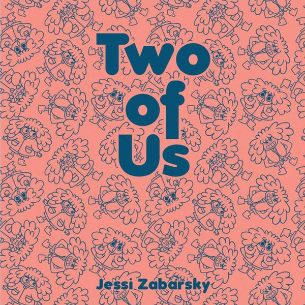 Two of Us by Jessi Zabarsky