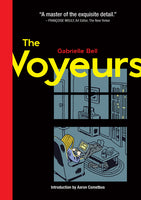 The Voyeurs by Gabrielle Bell