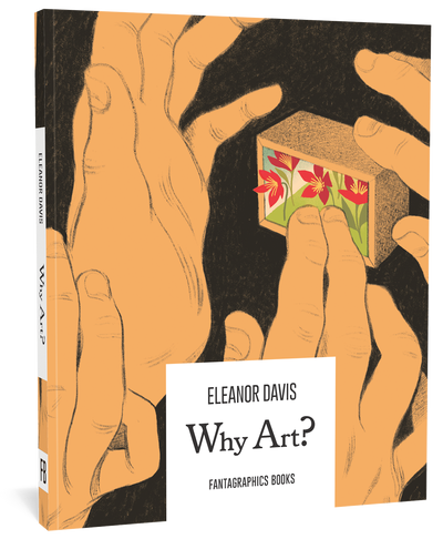 Why Art? by Eleanor Davis