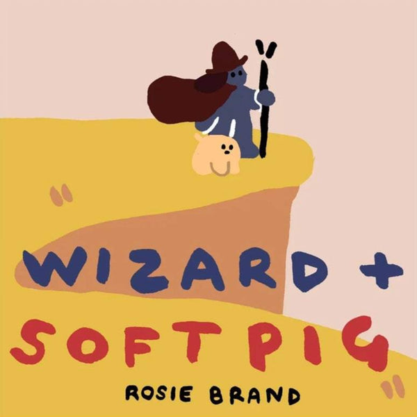 Wizard & Soft Pig by Rosie Brand