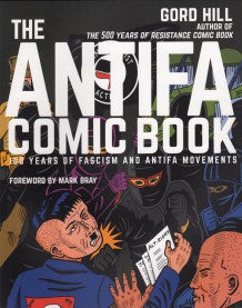 The Antifa Comic Book by Gord Hill
