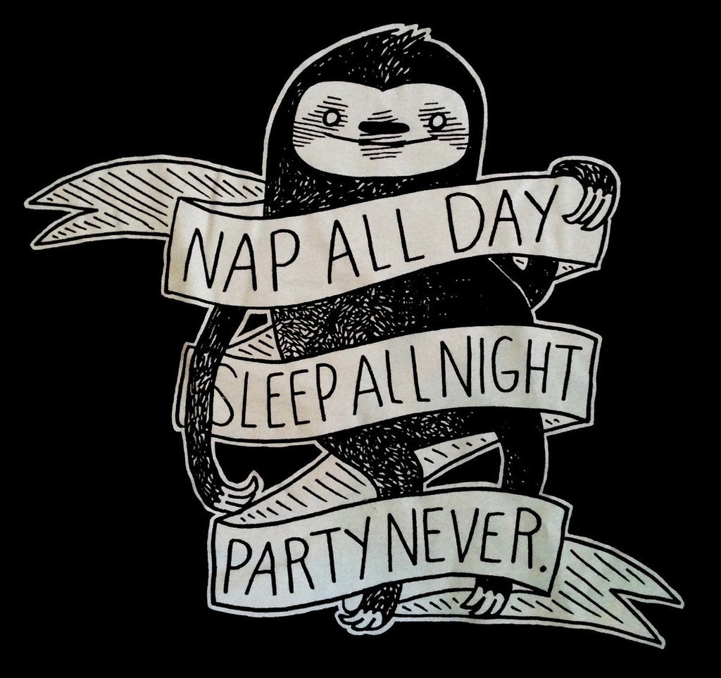 Shirt: (Goth Edition) Nap All Day Sleep All Night Party Never Sloth - by Nation Of Amanda (black)
